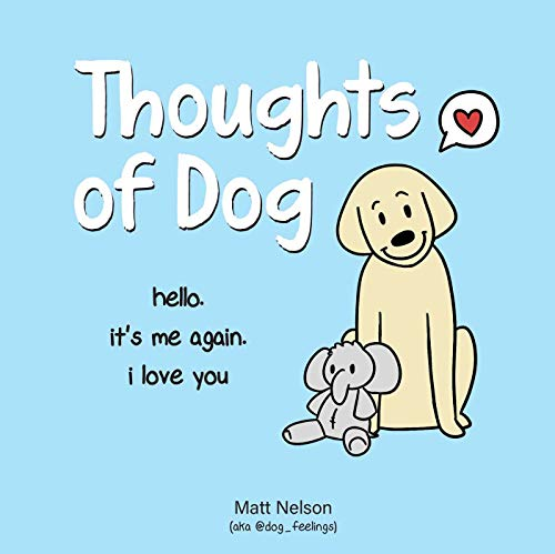 Book cover of Thoughts of Dog shows simply drawn yellow dog with stuffed elephant